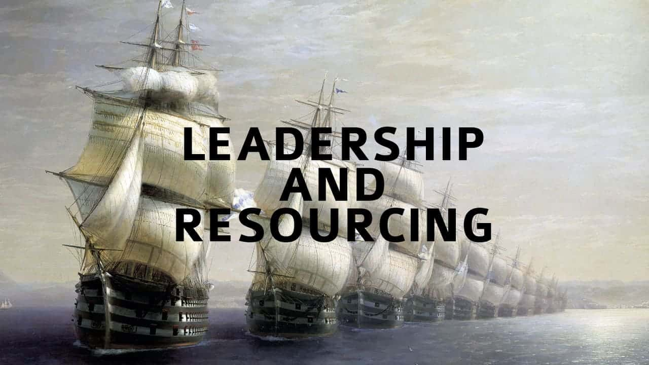 Leadership and Resourcing