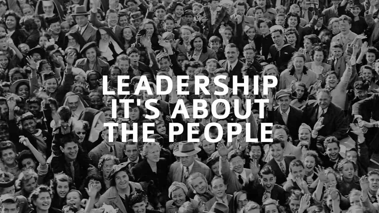 Leadership – It's About The People