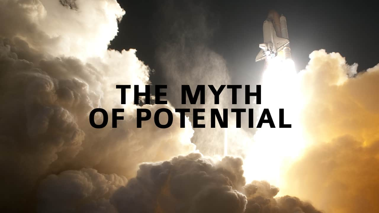 The Myth of Potential