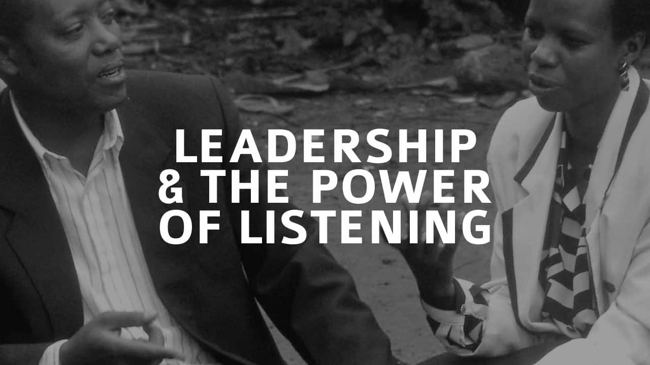 Leadership & The Power of Listening