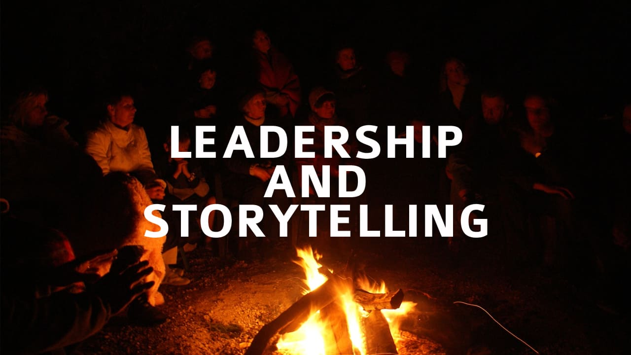 Leadership and Storytelling