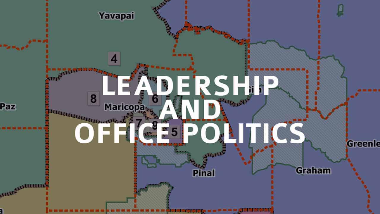 Leadership and Office Politics