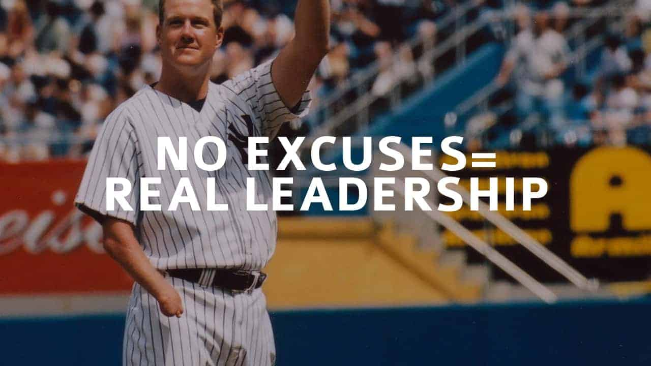 No Excuses Real Leadership