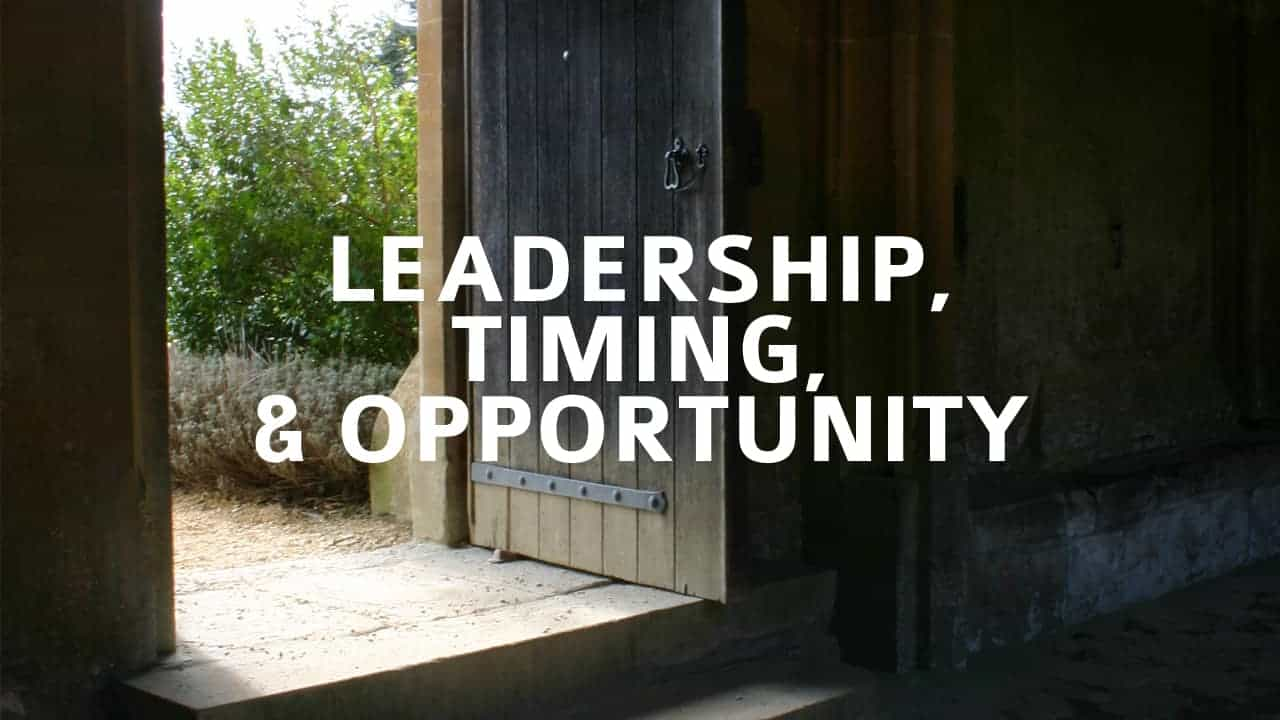 Leadership Timing and Opportunity