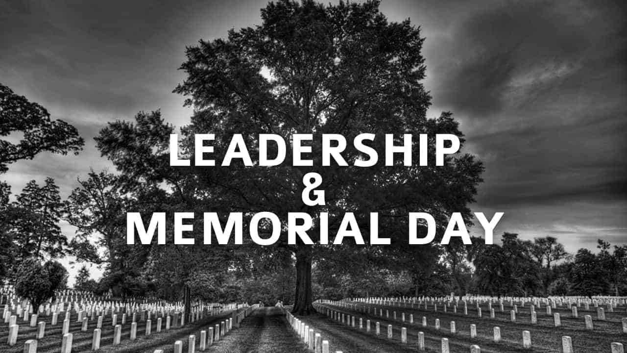 Leadership and Memorial Day