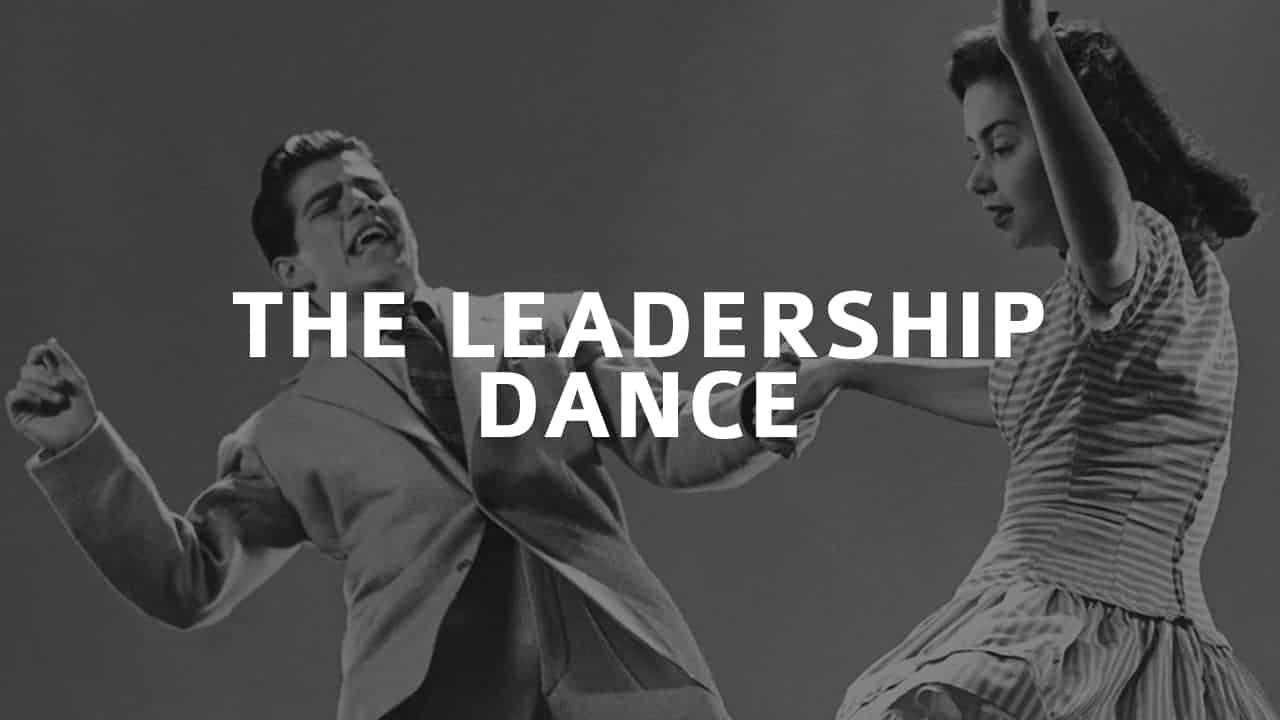 The Leadership Dance 2