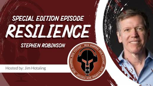 Resilience with Stephen Robinson Iron Sharpens Iron Movement
