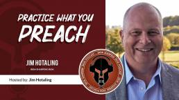 Jim Hotaling Iron Sharpens Iron Podcast